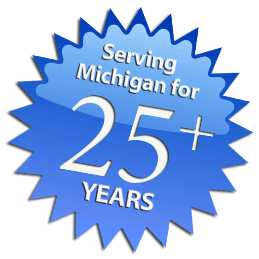 Serving Michigan for 25+ Years